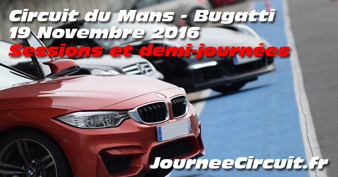 Photos au circuit du Mans le 19 Novembre 2016 sessions