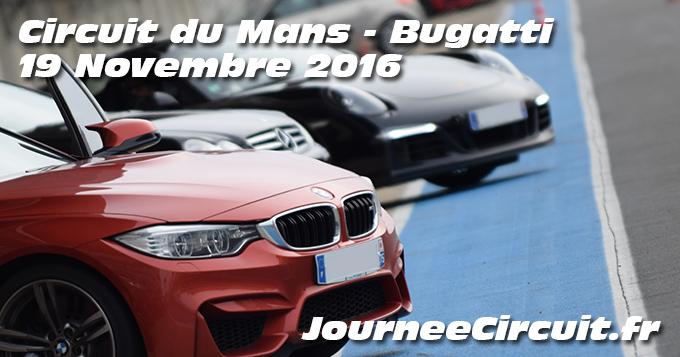 Photos au circuit du Mans le 19 Novembre 2016