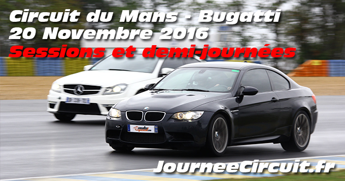 Photos au circuit du Mans le 20 Novembre 2016 sessions