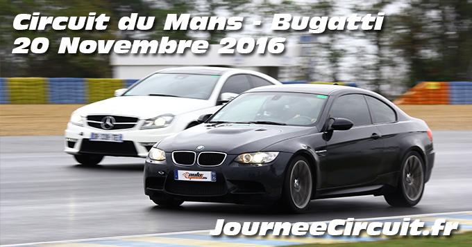 Photos au circuit du Mans le 20 Novembre 2016