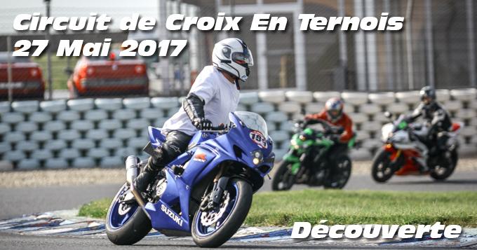 Photos au circuit de Croix en Ternois le 27 Mai 2017 - Session Decouverte