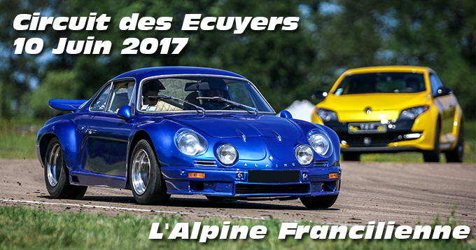 Photos au circuit des Ecuyers le 10 Juin 2017