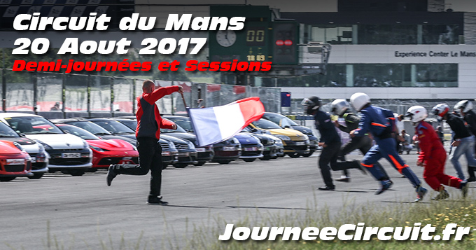 Photos au circuit du Mans le 20 Aout 2017 Sessions