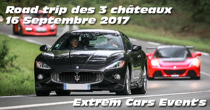 Photos du Road trip des 3 chateaux le 16 Septembre 2017