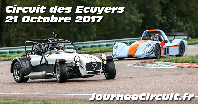 Photos au circuit des Ecuyers le 21 Octobre 2017