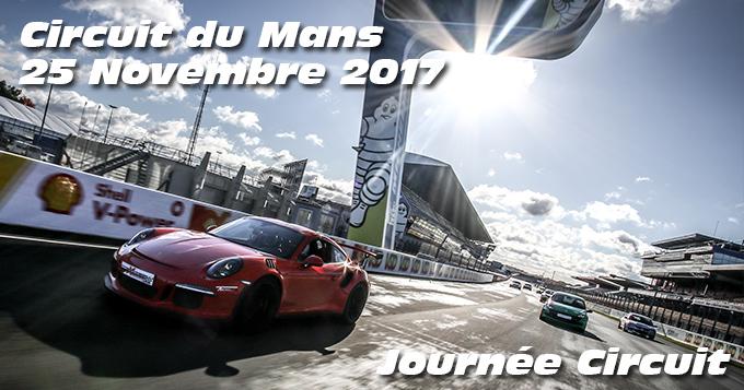 Photos au circuit du Mans le 25 Novembre 2017