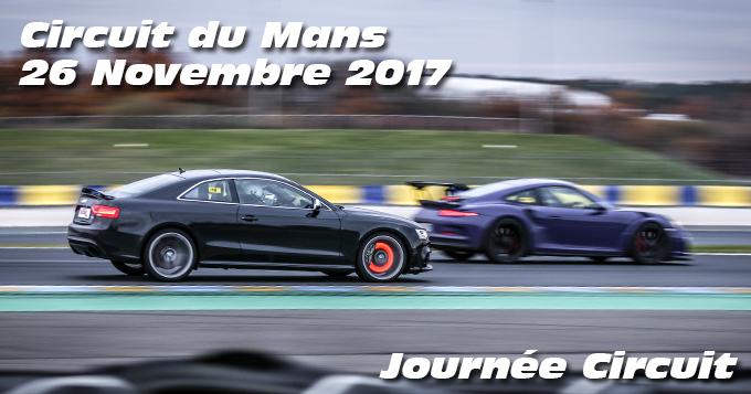 Photos au circuit du Mans le 26 Novembre 2017