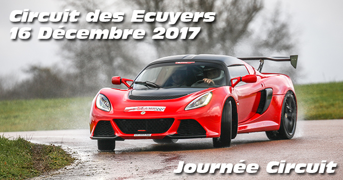 Photos au circuit des Ecuyers le 16 Décembre 2017