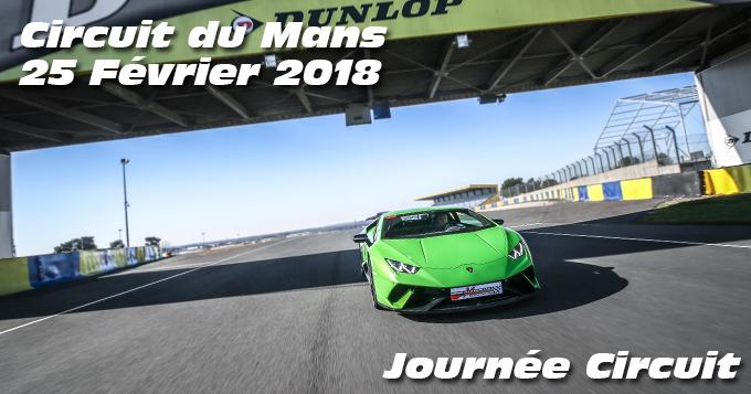 Photos au Circuit du Mans le 25 Février 2018