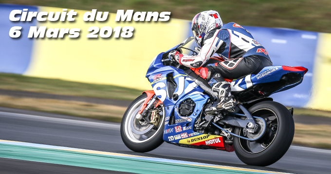 Photos au Circuit du Mans le 06 Mars 2018