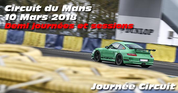 Photos au Circuit du Mans le 10 Mars 2018 Sessions