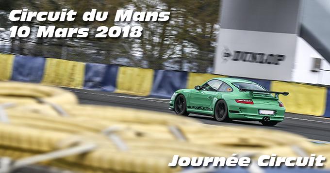 Photos au Circuit du Mans le 10 Mars 2018
