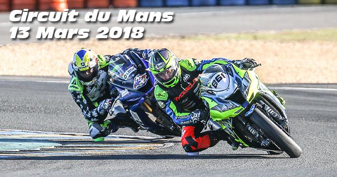 Photos au Circuit du Mans le 13 Mars 2018