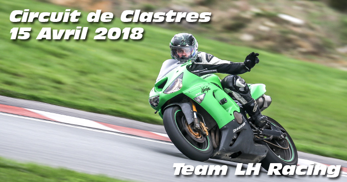 Photos au Circuit de Clastres le 15 Avril 2018
