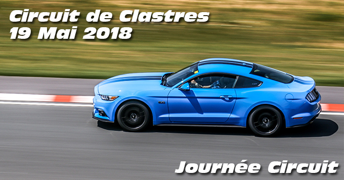 Photos au Circuit de Clastres le 19 Mai 2018