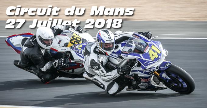 Photos au Circuit du Mans le 27 Juillet 2018