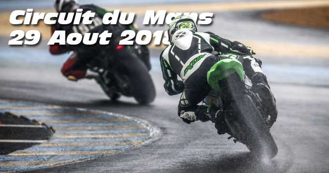 Photos au Circuit du Mans le 29 Aout 2018