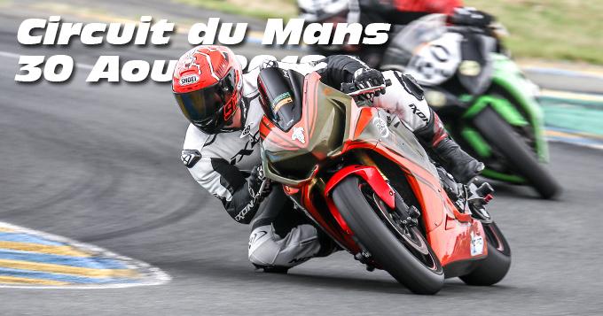 Photos au Circuit du Mans le 30 Aout 2018