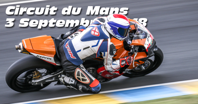 Photos au Circuit du Mans le 03 Septembre 2018