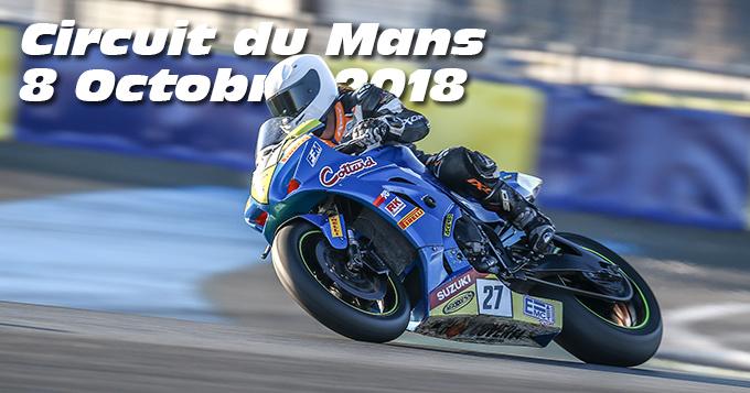 Photos au Circuit du Mans le 08 Octobre 2018