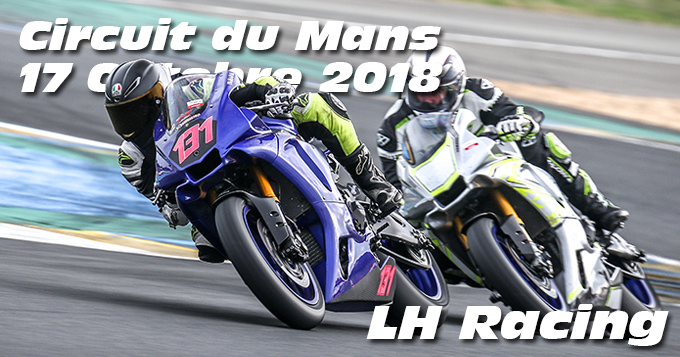 Photos au Circuit du Mans le 17 Octobre 2018