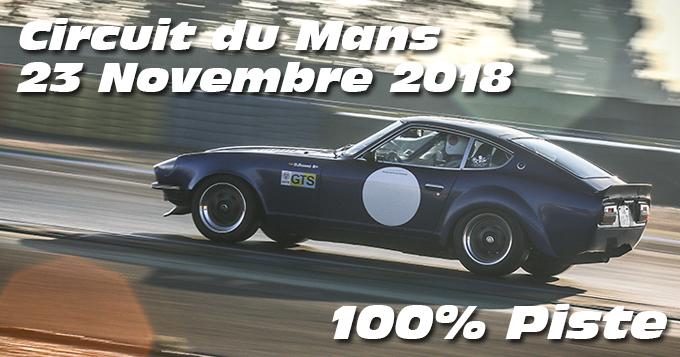 Photos au Circuit du Mans le 23 Novembre 2018