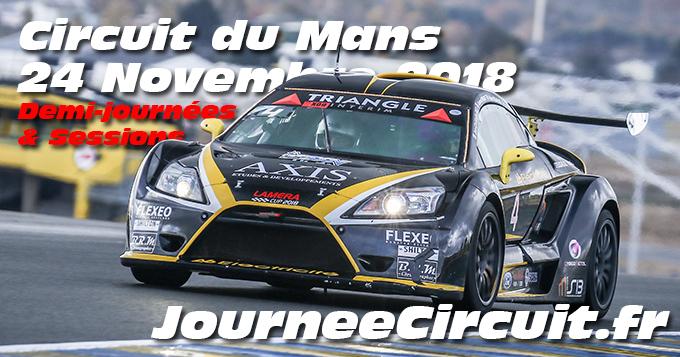 Photos au Circuit du Mans le 24 Novembre 2018 Sessions