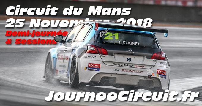 Photos au Circuit du Mans le 25 Novembre 2018 Sessions