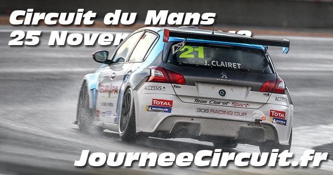 Photos au Circuit du Mans le 25 Novembre 2018