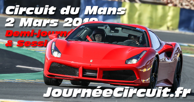 Photos au Circuit du Mans le 02 Mars 2019 Sessions