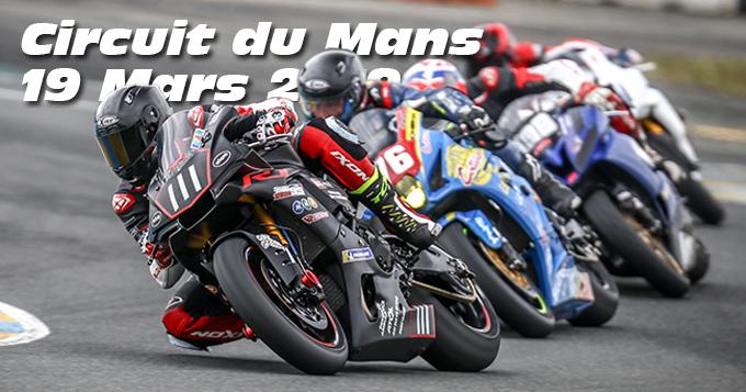 Photos au Circuit du Mans le 19 Mars 2019