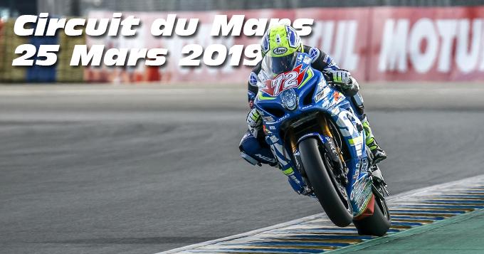 Photos au Circuit du Mans le 25 Mars 2019