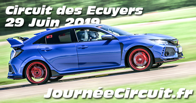 Photos au Circuit des Ecuyers le 29 Juin 2019