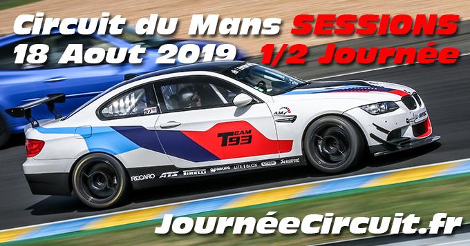 Photos au Circuit du Mans le 18 Aout 2019 avec Journee Circuit Sessions
