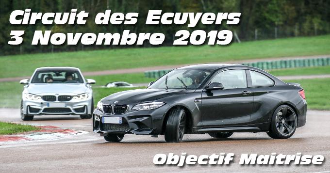 Photos au Circuit des Ecuyers le 3 Novembre 2019 avec  Objectif Maitrise Drift
