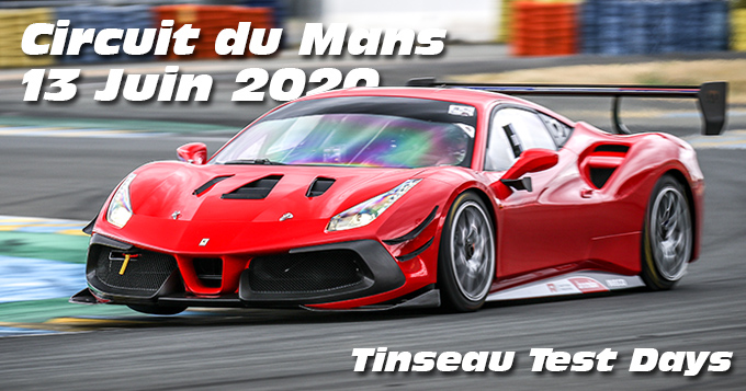 Photos au Circuit du Mans le 13 Juin 2020 avec Tinseau Test Day