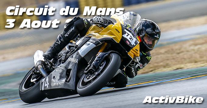 Photos au Circuit du Mans le 3 Aout 2020 avec ActivBike