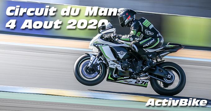 Photos au Circuit du Mans le 4 Aout 2020 avec ActivBike