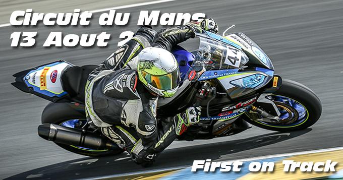Photos au Circuit du Mans le 13 Aout 2020 avec First on Track