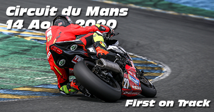 Photos au Circuit du Mans le 14 Aout 2020 avec First on Track