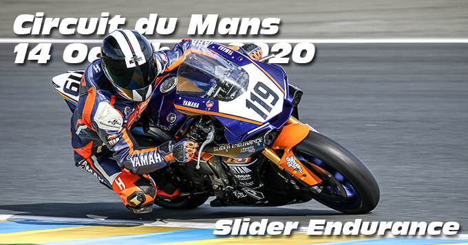 Photos au Circuit du Mans le 14 Octobre 2020 avec Slider Endurance