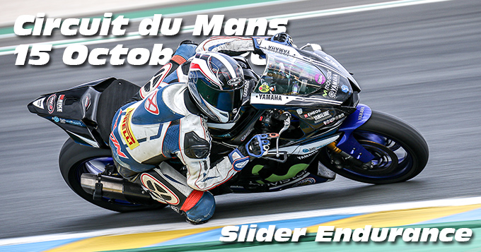 Photos au Circuit du Mans le 15 Octobre 2020 avec Slider Endurance