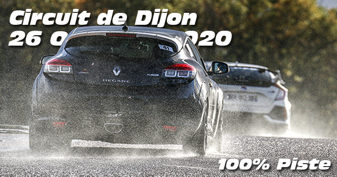 Photos au Circuit de Dijon Prenois le 26 Octobre 2020 avec 100% Piste