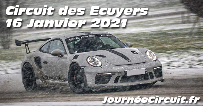 Photos au Circuit des Ecuyers le 16 Janvier 2021 avec Journee Circuit