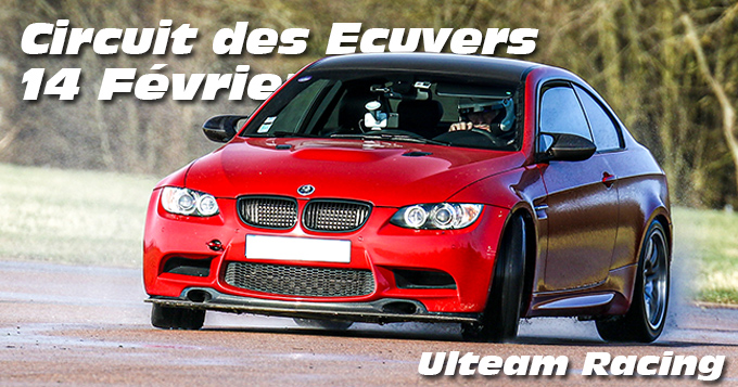 Photos au Circuit des Ecuyers le 14 Février 2021 avec Ulteam-racing