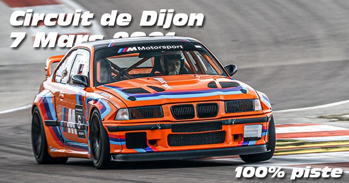 Photos au Circuit de Dijon Prenois le 7 Mars 2021 avec 100% Piste