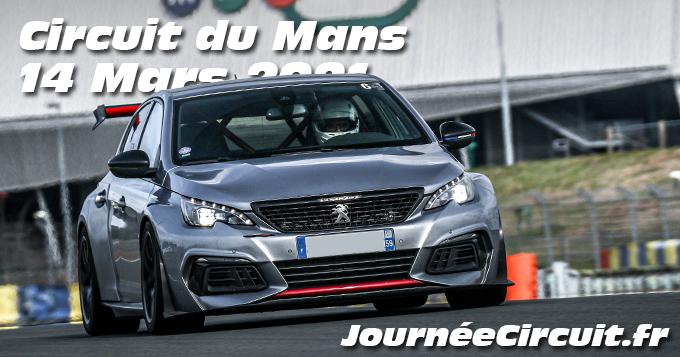 Photos au Circuit du Mans le 14 Mars 2021 avec Journee Circuit