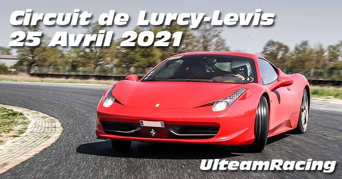 Photos au Circuit de Lurcy levis le 25 Avril 2021 avec Ulteam-racing