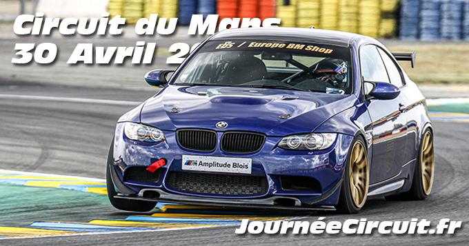 Photos au Circuit du Mans le 30 Avril 2021 avec Journee Circuit