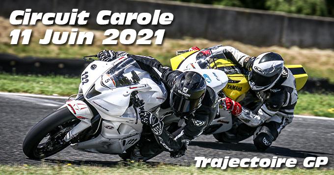 Photos au Circuit Carole le 11 Juin 2021 avec Trajectoire GP